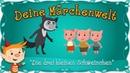 Die drei kleinen Schweinchen Märchen und Geschichten für Kinder Deine Märchenwelt