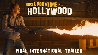 Once Upon A Time... In Hollywood - Final International Trailer - At Cinemas August 14