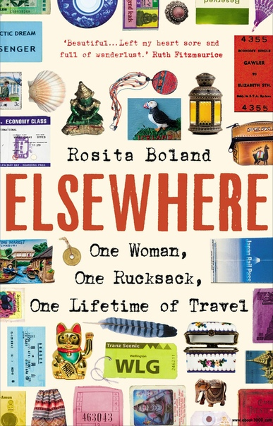 Elsewhere One Woman, One Rucksack, One Lifetime of Travel