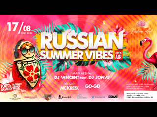 Russian Summer Vibes! (open-air)