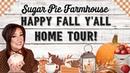 Fall Tour/Sugar Pie Farmhouse 2019
