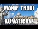 MANIF' TRADI AU VATICAN annonce