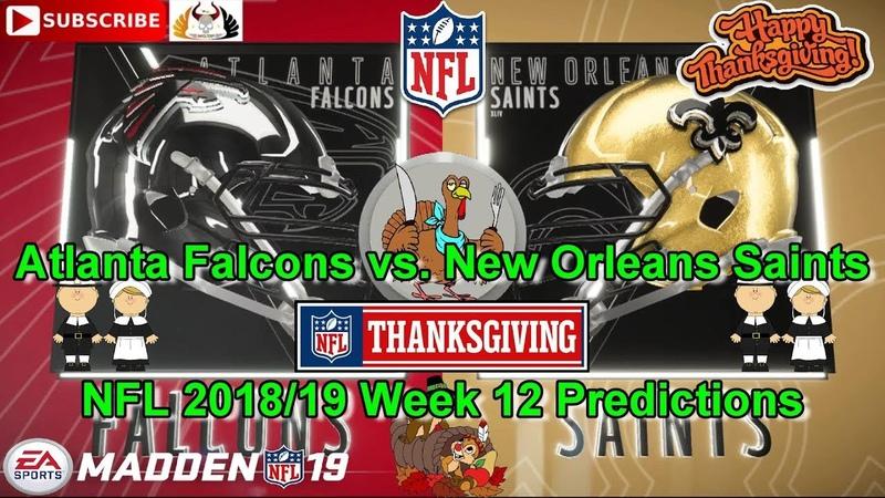 Atlanta Falcons vs. New Orleans Saints NFL 2018 19 Week 12 Predictions Madden NFL 19