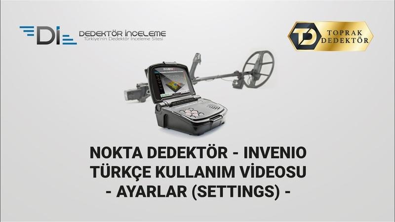 Nokta Dedektör INVENIO - Türkçe Kullanım Videosu - AYARLAR (SETTINGS) dedektorinceleme com