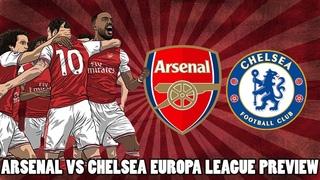 Arsenal vs Chelsea Europa League Final Preview | Do Us Proud Arsenal