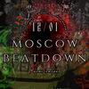 12.01.20 | MOSCOW BEATDOWN II| СМЕНА 2.0