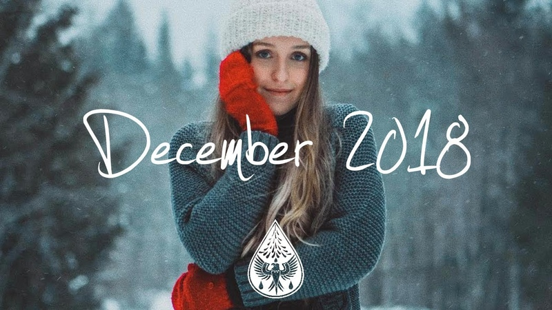 Indie Pop Folk Compilation December 2018 1 Hour Playlist