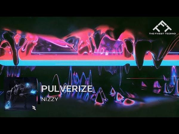 Nizzy - Pulverize [Original Mix] [Technological Records]