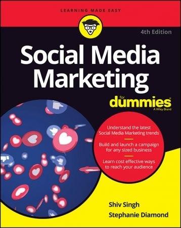 Social Media Marketing For Dummies - Shiv Singh