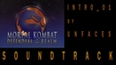 UNFACES - INTRO 01. OST Mortal Kombat: Defenders Of The Realm_The Animated Series