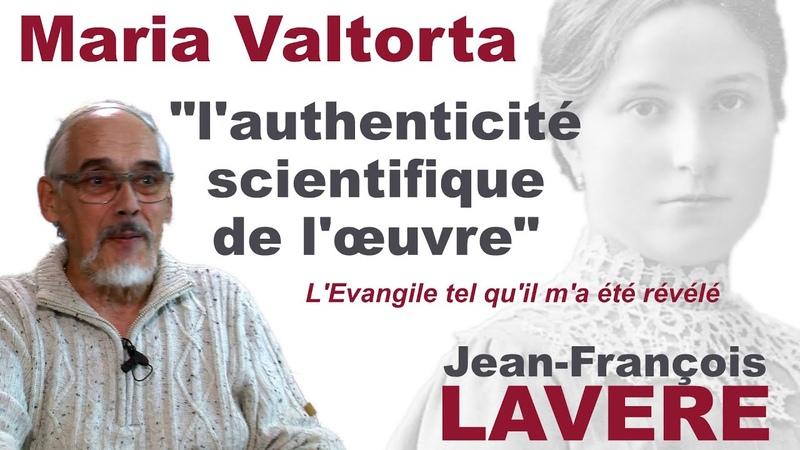 L'authenticité scientifique de l'Evangile tel qu'il m'a été révélé de Maria Valtorta
