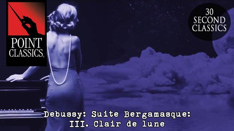Debussy: Suite Bergamasque: III. Clair de lune