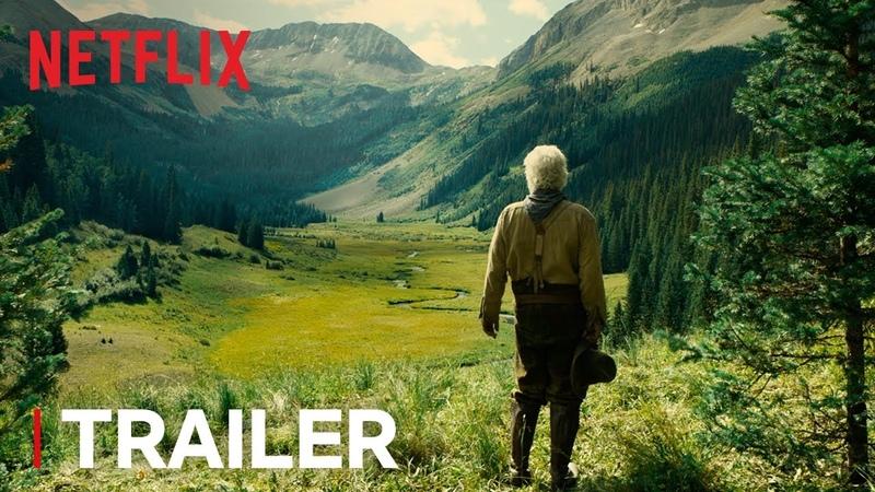 The Ballad of Buster Scruggs | Trailer 2 [HD] | Netflix