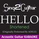 Sing2Guitar - Hello (Shortened) [Originally Performed by Adele] [Acoustic Guitar Karaoke]