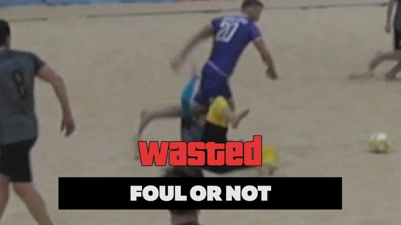 FOUL OR NOT