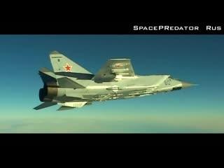 Лучшие - миг-25 и миг-31 - the best - mig-25 and mig-31 (hd)