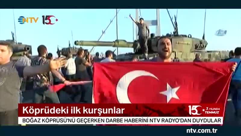 Köprüdeki ilk kurşunlar (NTV WhatsApp hattına üç yıl sonra gelen görüntüler)