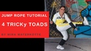 PROOF YOURSELF TRICKy TOAD JUMP ROPE TUTORIAL