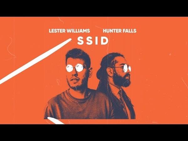 Lester Williams Hunter Falls - SSID (Gaillard Edit) [Lyric Video ]