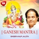 Anup Jalota - Ganesh Mantra