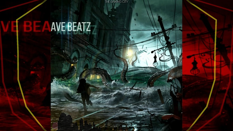 AVE Beatz The Sinking City trap atmosphere 130 bpm