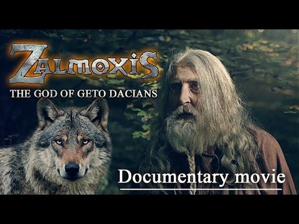 ZALMOXIS The God of Geto Dacians documentary movie