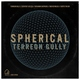 Greg Spero, Terreon Gully feat. Geoffrey Keezer, Benjamin Sheperd, Bob Reynolds, Curtis Taylor - Spherical (Tiny Room Sessions)