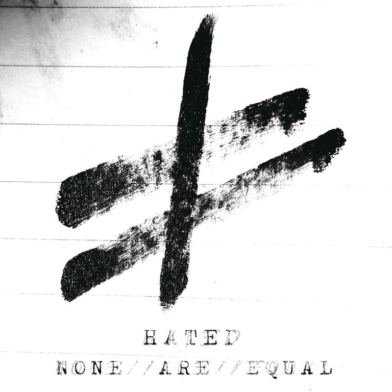 Hated - None Are Equal [EP] (2020)
