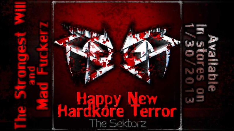 The Sektorz The Strongest Will Hardcore Techno Speedcore