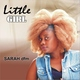 Sarah Dfm - Little Girl