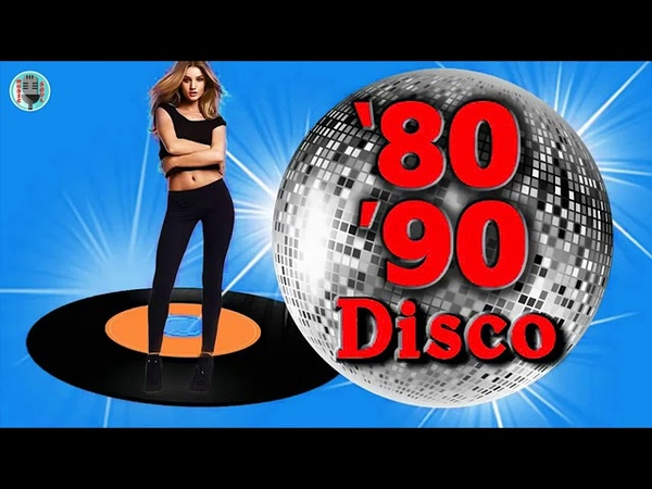 Eurodisco 80's 90's super hits - 80s 90s Classic Disco Music Medley - Golden Oldies Disco Dance 4