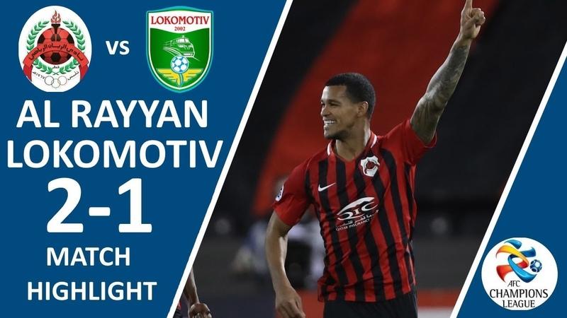 Al Rayyan - Lokomotiv - 2:1   Match highlights   Group stage (11.03.2019)
