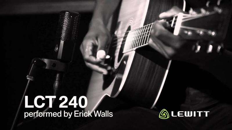 Erick Walls ⁄⁄ LEWITT LCT 240 Guitar Demo