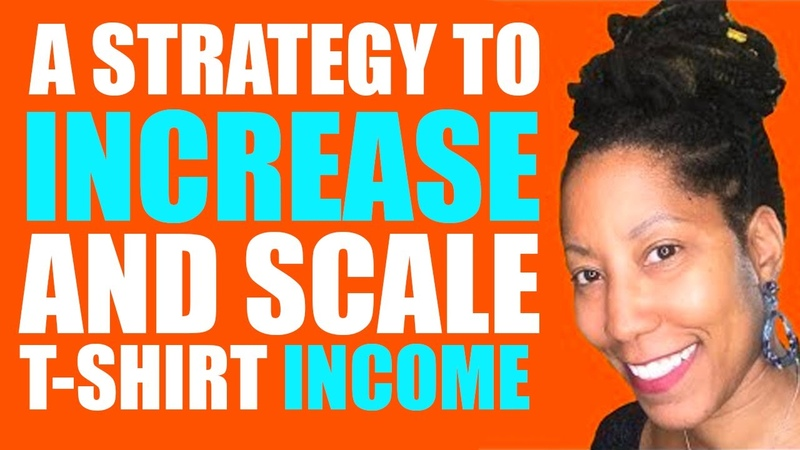 Increase Your T-Shirt Income Using This Scaling Strategy (Print on Demand)