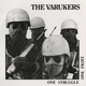 The Varukers - One Struggle One Fight