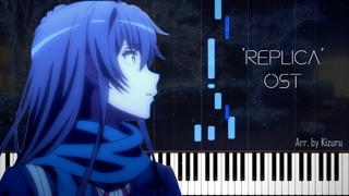 'Replica'   Oregairu Zoku OST - [Piano Cover]