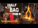 Half in the Bag Episode 90 - Terminator Genisys [RUS SUB]