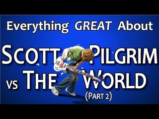 Everything GREAT About Scott Pilgrim vs The World! (Part 2)