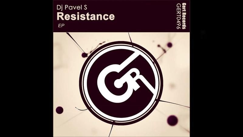 Dj Pavel S Resistance EP Gert Records