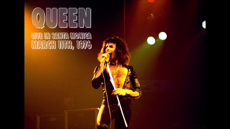 Queen - Live in Santa Monica (March 11th, 1976) - BRAND NEW SHOW
