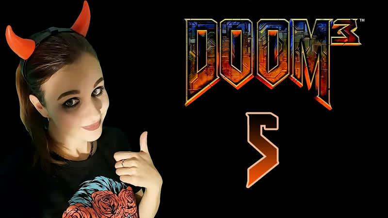 [Girl] Doom 3 | Сложность Veteran | 5