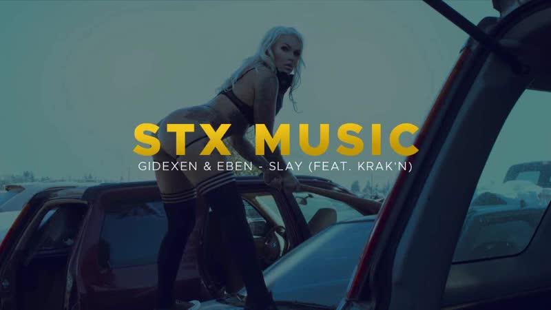 Gidexen EBEN Slay feat KRAK'N