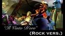 Il Vento D'oro Rock vers FULL English Cover By Riverdude