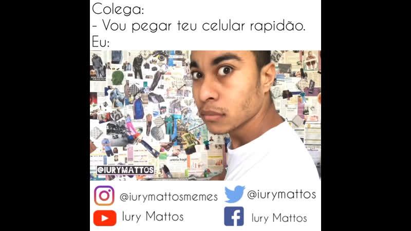 VOU PEGAR TEU CELULAR RAPIDÃO @iurymattosmemes