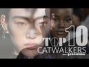 Top 10 Best Catwalkers | New Generation