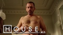 You're Naked - And You're A Cold Hearted B**** | House M.D.