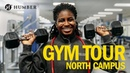 Humber College Gym Tour | Personal Training and Fitness Classes