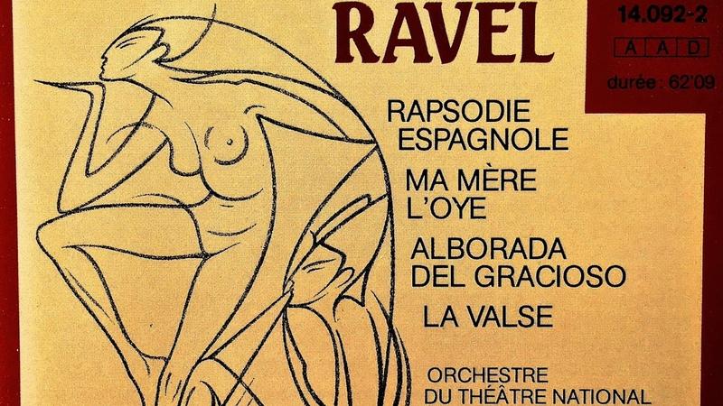 Ravel Complete Orchestral Works Presentation recording of the Century Manuel Rosenthal