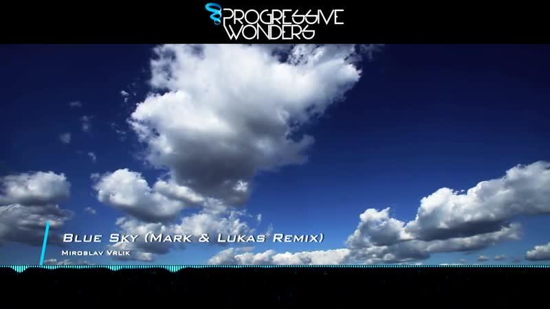 Miroslav Vrlik - Blue Sky (Mark Lukas Remix) [Music Video] [Midnight Aurora]