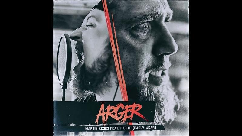 """Martin Kesici feat. Holger """"Fichte"""" Fichtner von BADLY WEAR - ÄRGER (Schweisser Cover)"""